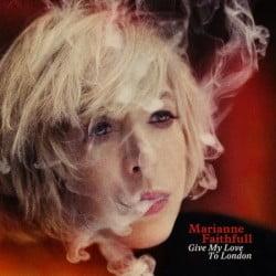 marianne-faithfull-give-my-love-to-london