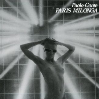 Paolo Conte - Paris Milonga