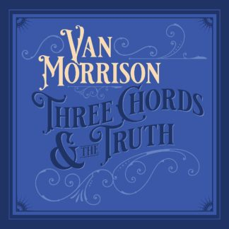 Van Morrison - The Chords and the Truth