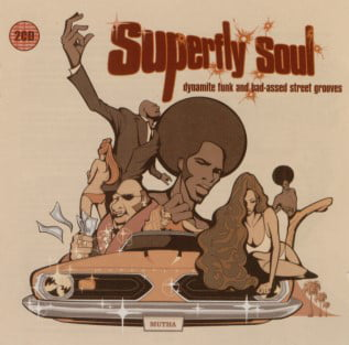 AAVV ‎– Superfly Soul (Dynamite Funk And Bad-Assed Street Grooves)