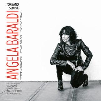 Angela Baraldi – Tornano Sempre