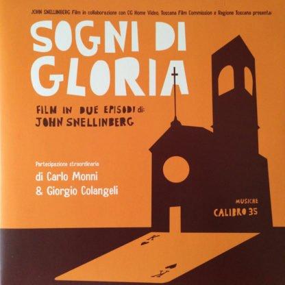 Calibro 35 – Sogni Di Gloria