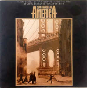 C'era una volta in America (colonna sonora)