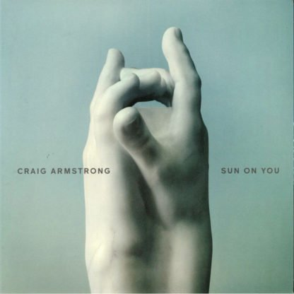 Craig Armstrong – Sun on You