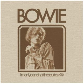 David Bowie - I'M Only Dancing (The Soul Tour '74) (Rsd 2020)