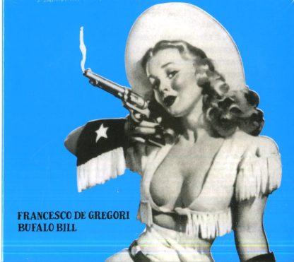 Francesco De Gregori - Bufalo Bill