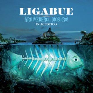 Luciano Ligabue – Arrivederci, Mostro! In Acustico
