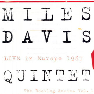 Miles Davis Quintet ‎– Live In Europe 1967 (The Bootleg Series Vol. 1)