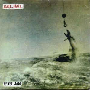 Pearl Jam – Hail, Hail