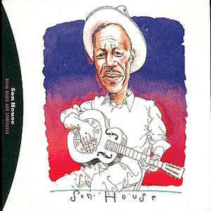 Son House ‎– Delta Blues And Spirituals