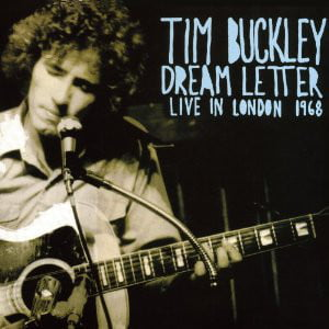 Tim Buckley ‎– Dream Letter (Live In London 1968)