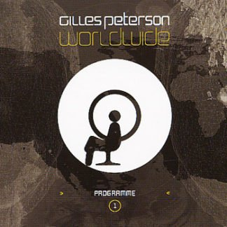 Gilles Peterson ‎– Worldwide Programme 1
