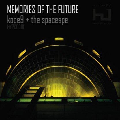 Kode9 + The Spaceape – Memories Of The Future