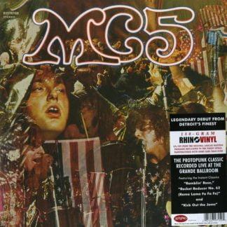 MC 5 - Kick Out The Jams