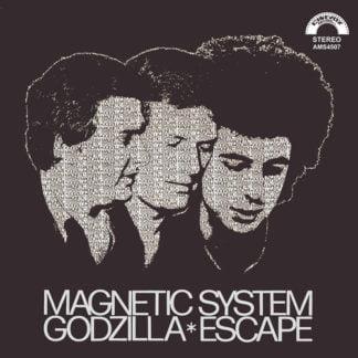 Magnetic System - Godzilla/Escape (Rsd 2020)