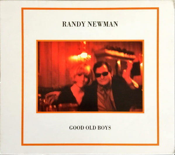 Randy Newman - Good Old Boy