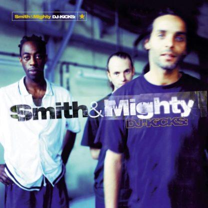 Smith & Mighty - Dj Kicks