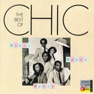 Chic - Dance, Dance, Dance- The Best